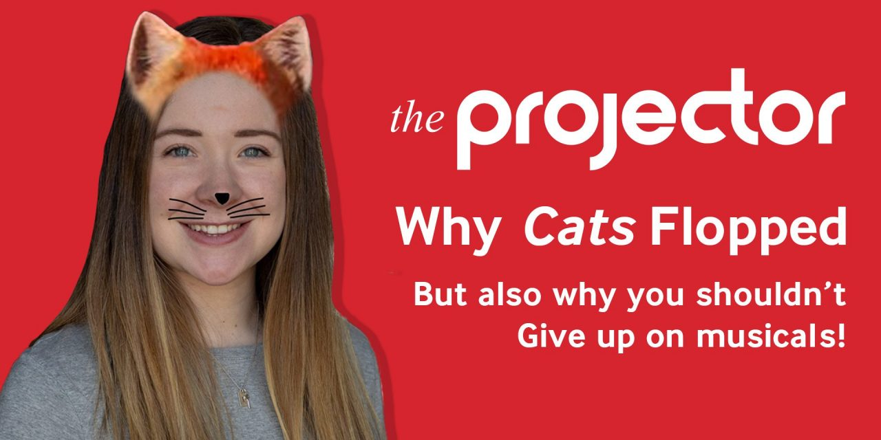 The Nine Lives of Musical Theatre: Why Cats Flopped But Also Why You Shouldn't Give Up On Musicals