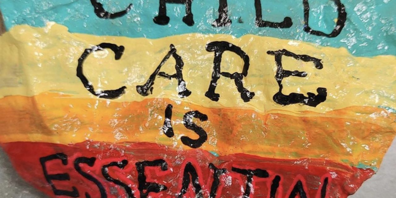 Childcare Is Essential: a coalition, a fact